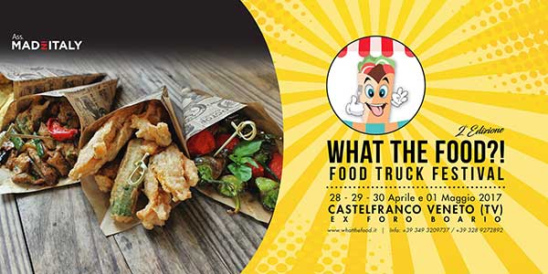 What-The-Food---Food-Truck-Festival-a-Castelfranco-Veneto